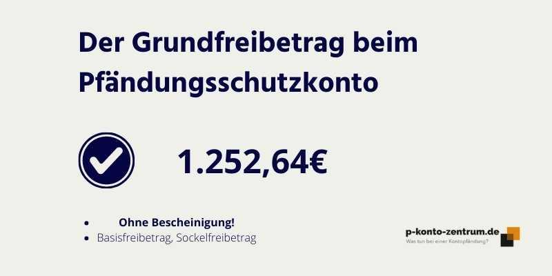 P-Konto Grundfreibetrag von 1.252,64€